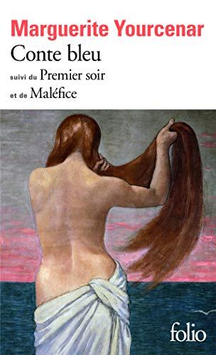 9782070392872: Conte bleu / Le Premier soir / Maléfice (Folio)