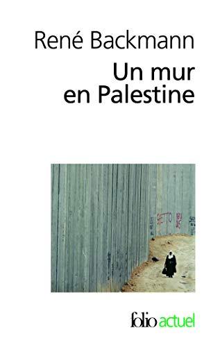 9782070393404: Un mur en Palestine