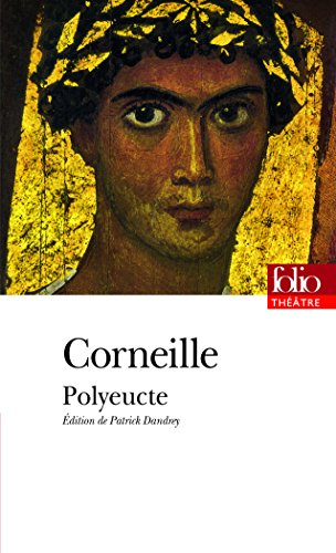 9782070393596: Polyeucte (Folio Theatre) (French Edition)