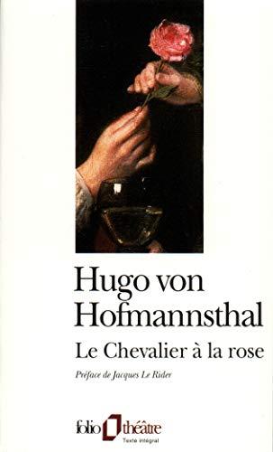 Le Chevalier à la rose (Folio Théâtre): Hofmannsthal,Hugo Von