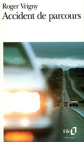 9782070394043: Accident de parcours / Amour /Une Tache sur la vitre