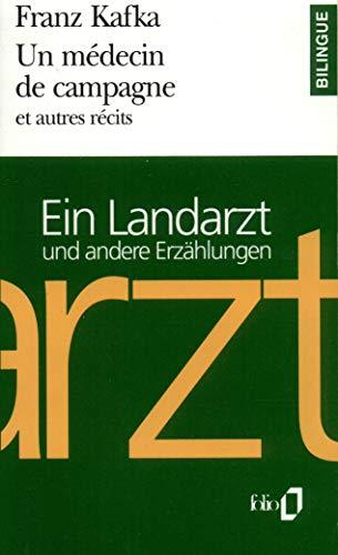9782070394418: Un M�decin de campagne et autres r�cits/Ein Landarzt und andere Erz�hlungen