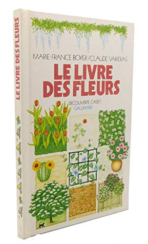 Le livre des fleurs [Nov 15, 1983]: Boyer M F