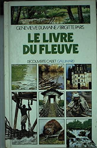 9782070395347: Le livre du fleuve