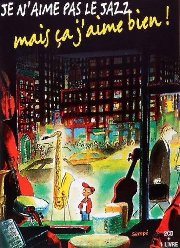 Je N Aime Pas Le Jazz LIV (Livre CD Poche) (French Edition): Sempe