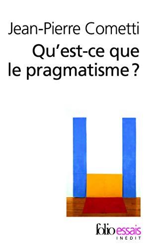 9782070396047: Qu'est-ce que le pragmatisme ?