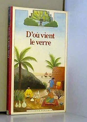 9782070397082: D'Ou Vient Le Verre