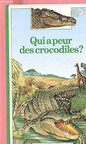 9782070397105: Qui a peur des crocodiles? (Decouverte Benjamin) (French Edition)