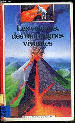 9782070397792: Les volcans, des montagnes vivantes