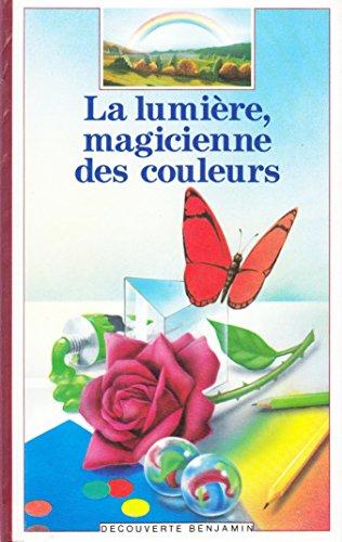 9782070397921: La lumiere, magicienne des couleurs