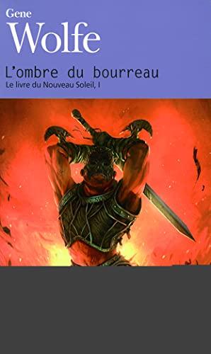 9782070398843: Le livre du nouveau soleil, I�:�L'ombre du bourreau
