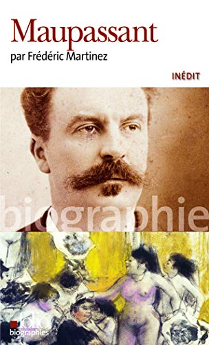 9782070399154: Maupassant (Folio Biographies) (French Edition)