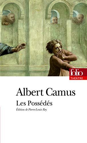 9782070399253: Les Possédés: Pièce en trois parties adaptée du roman de Dostoïevski (Folio Théâtre)