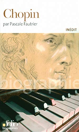 9782070399284: Chopin (Folio Biographies) (French Edition)
