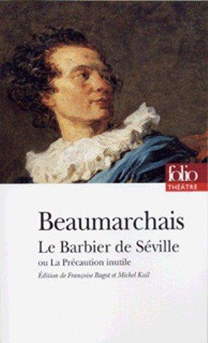 Le Barbier de Séville ou La Précaution: Beaumarchais