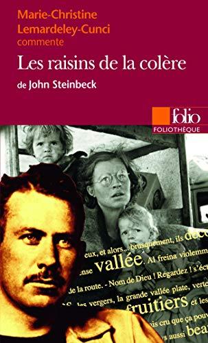9782070400164: Marie-Christine Lemardeley-Cunci commente Les raisins de la colère de John Steinbeck