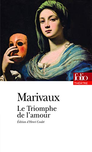 Le triomphe de l'amour: Marivaux