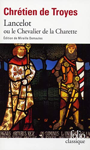 9782070400638: Lancelot Ou Le Chevalier De La Charrette (Collection Folio, Classique) (Folio (Gallimard)) (English and French Edition)