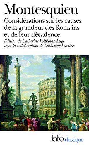 9782070400966: Considérations sur les causes de la grandeur des Romains et de leur décadence/Réflexions sur la monarchie universelle en Europe