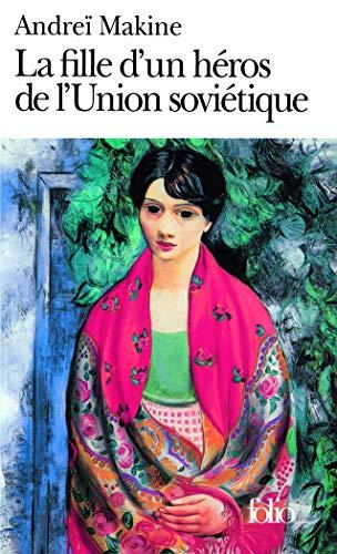 9782070400973: La Fille Dun Heros De Lunion Sovietique (Folio) (English and French Edition)