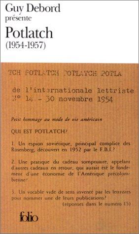 9782070401345: Guy Debord Presente Potlatch: 1954-1957 (Folio (Gallimard)) (French Edition)