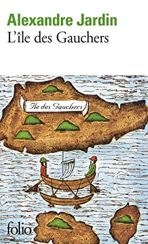 9782070401680: Ile Des Gauchers (Folio) (English and French Edition)