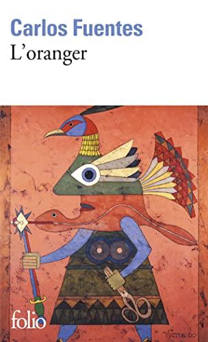 Oranger (Folio) (English and French Edition): Carlos Fuentes