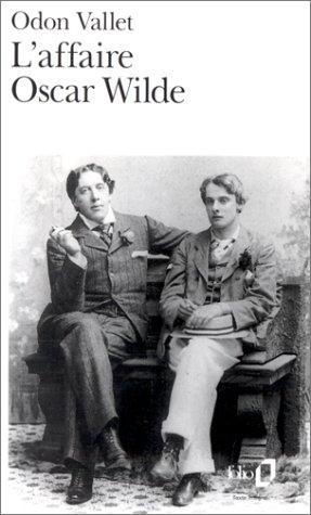 Affaire Oscar Wilde (Folio): Vallet, Odon