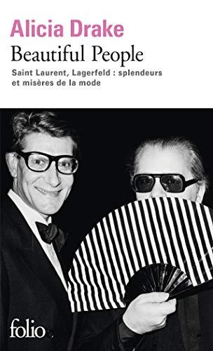 9782070402595: Beautiful People: Saint Laurent, Lagerfeld : splendeurs et misères de la mode