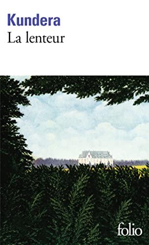 La Lenteur (Folio) (French Edition): Kundera, Milan