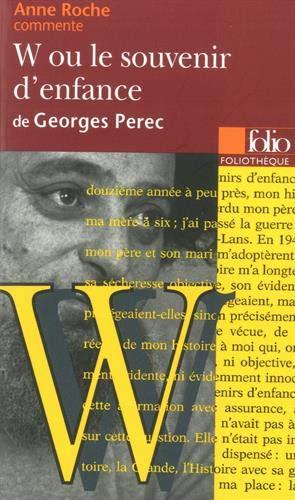 9782070402908: W ou Le souvenir d'enfance de Georges Perec
