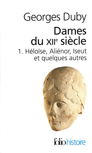 9782070403059: Dames Du 12e Siecle (Folio Histoire) (English and French Edition)