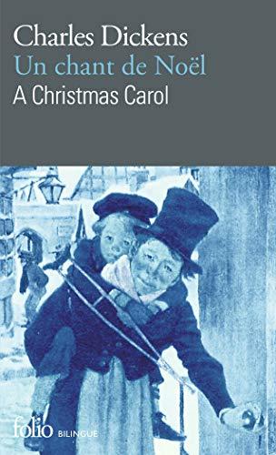 Un chant de Noël/A Christmas Carol: Charles Dickens