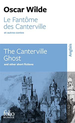 9782070403868: Le fantome des Canterville et autres contes / The Canterville Ghost: and Other Short Fictions (French and English Edition)
