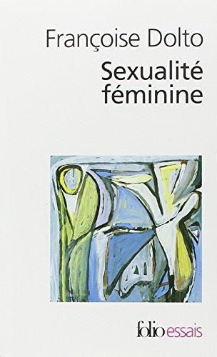 9782070404322: Essais, II : Sexualité féminine: La libido génitale et son destin féminin (Folio Essais)