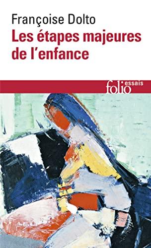 9782070404339: Etapes Majeures de l'enfance (Folio Essais) (French Edition)