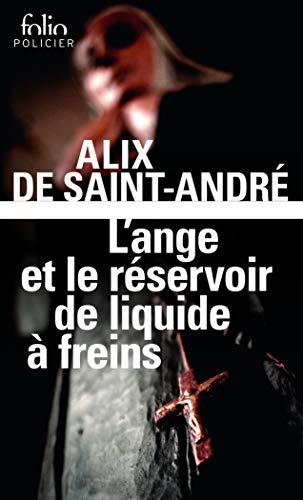 L'Ange et le réservoir de liquide à: Alix De Saint-André