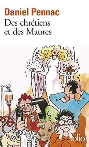 9782070406968: Des Chrétiens et des Maures: DES Chretiens Et DES Maures (Folio)