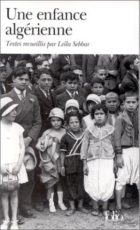 9782070407279: Une enfance algérienne