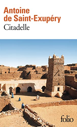 9782070407477: Citadelle: Edition abregee, etablie et prefacee par Michel quesnel (Folio) (French Edition)