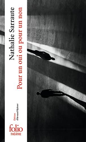 9782070407514: Pour un oui ou pour un non (Folio Théâtre)
