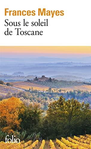 9782070407606: Sous le soleil de Toscane: Une maison en Italie