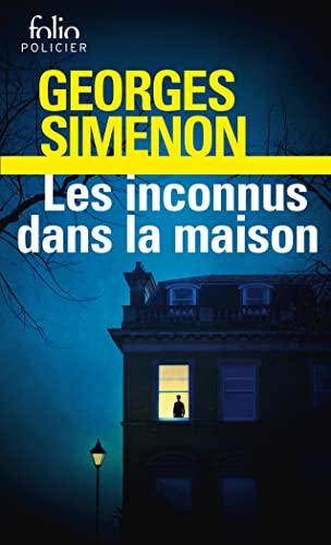 Inconnus Dans La Maison (Folio Policier) (English: Simenon, Georges