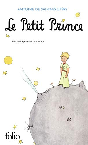 Le Petit Prince (Collection Folio (Gallimard)) (French: Saint-Exupery, Antoine de