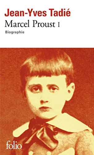 9782070408870: Marcel Proust (Tome 1): Biographie