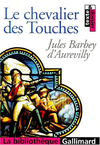Le chevalier des Touches (French Edition): Barbey d'Aurevilly, Jules,