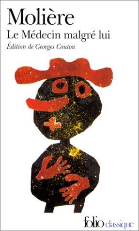 Le medecin malgre lui (French Edition): Moliere