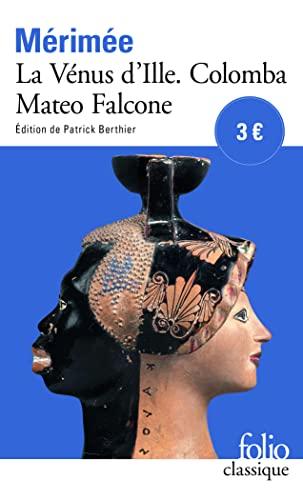 9782070409211: La Venus d'Ille Colomba Mateo Falcone (Folio (Gallimard)) (French Edition)