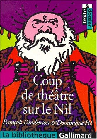 9782070409990: Coup de théâtre sur le Nil