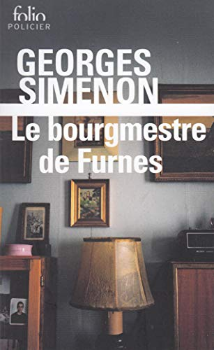 Le Bourgmestre De Furnes (Folio Policier) (English: Simenon, Georges